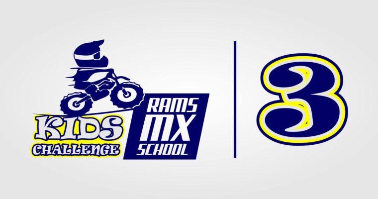 RAMS MX SCHOOL – KIDS CHALLENGE PART 3